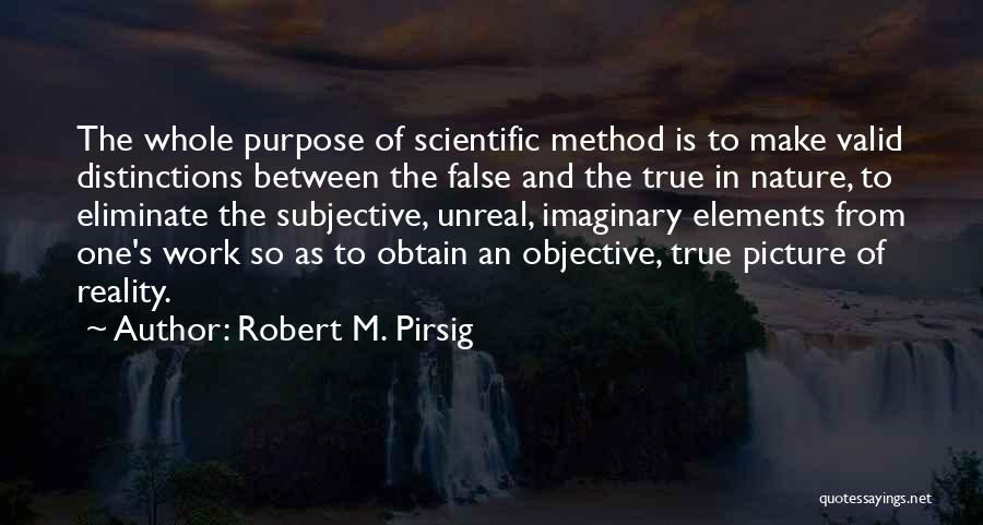 Unreal Quotes By Robert M. Pirsig