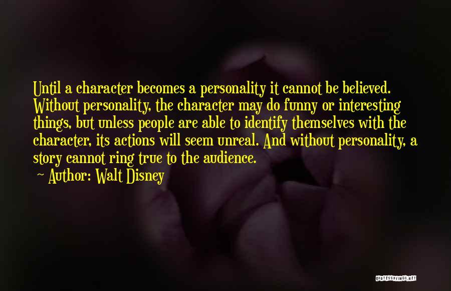 Unreal Quotes By Walt Disney