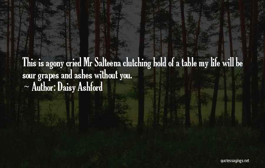 Unrequited Life Quotes By Daisy Ashford