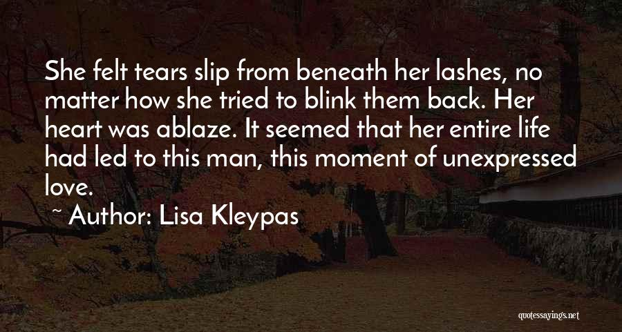 Unrequited Life Quotes By Lisa Kleypas
