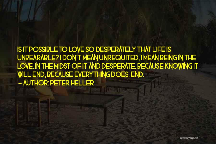 Unrequited Life Quotes By Peter Heller