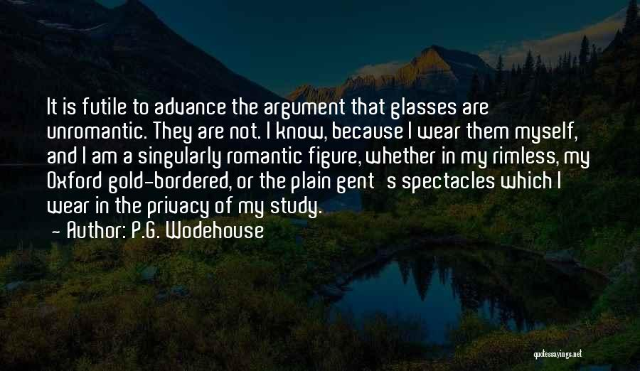 Unromantic Romantic Quotes By P.G. Wodehouse