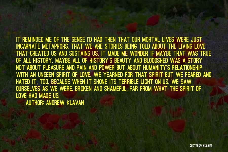 Unseen Pain Quotes By Andrew Klavan