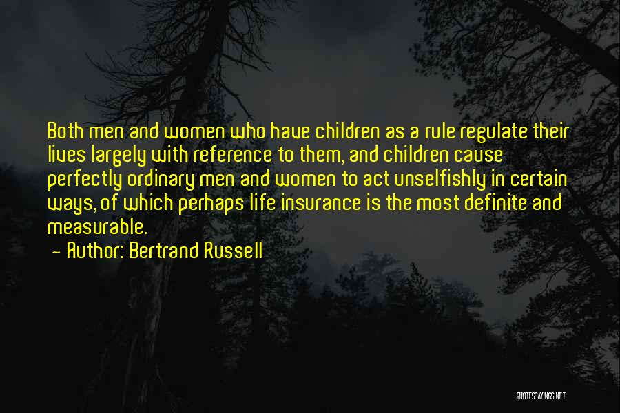 Unselfish Love Quotes By Bertrand Russell