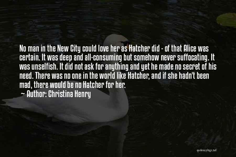 Unselfish Love Quotes By Christina Henry
