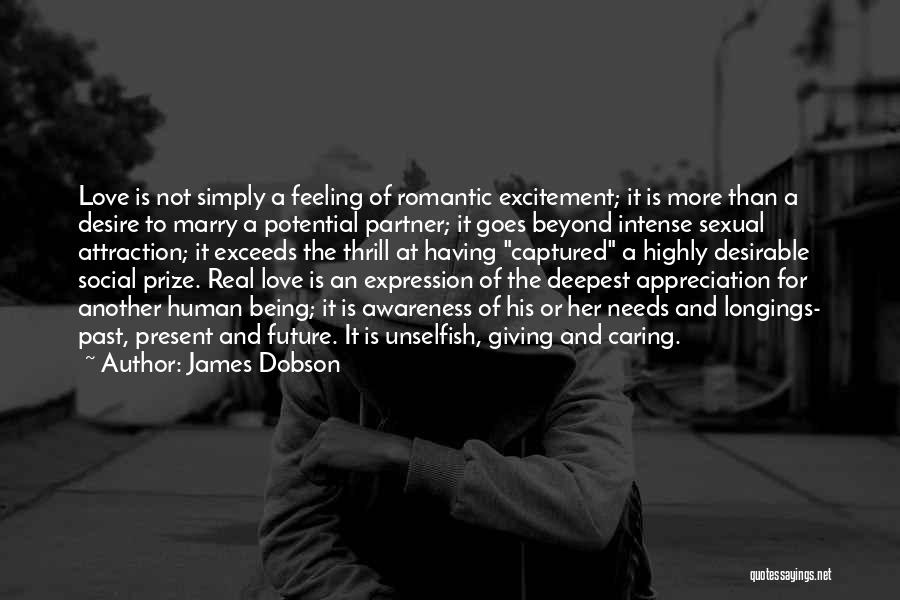 Unselfish Love Quotes By James Dobson