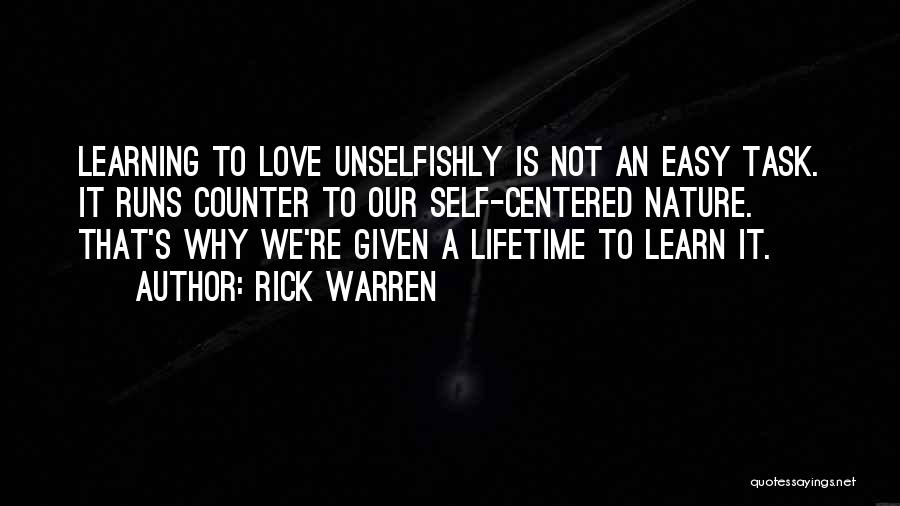 Unselfish Love Quotes By Rick Warren