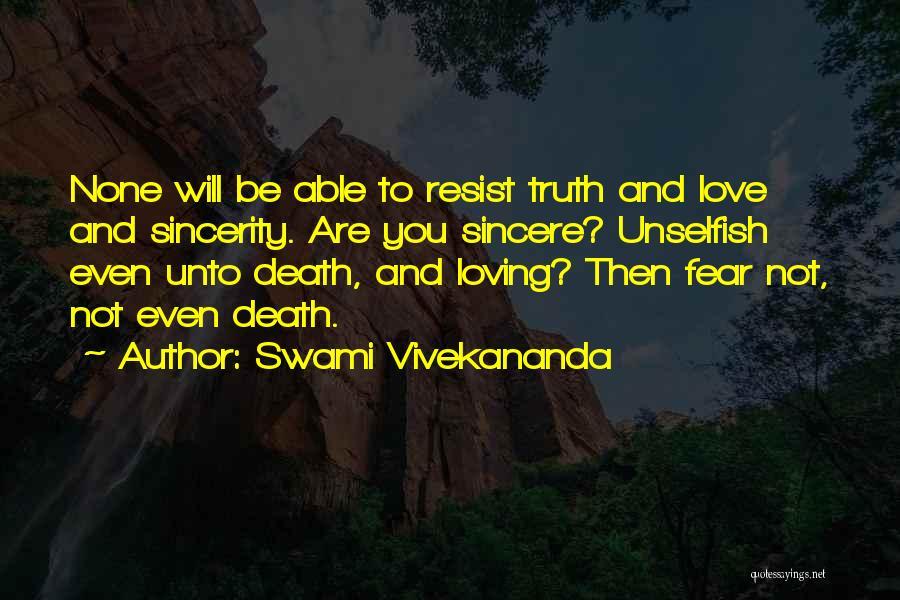 Unselfish Love Quotes By Swami Vivekananda