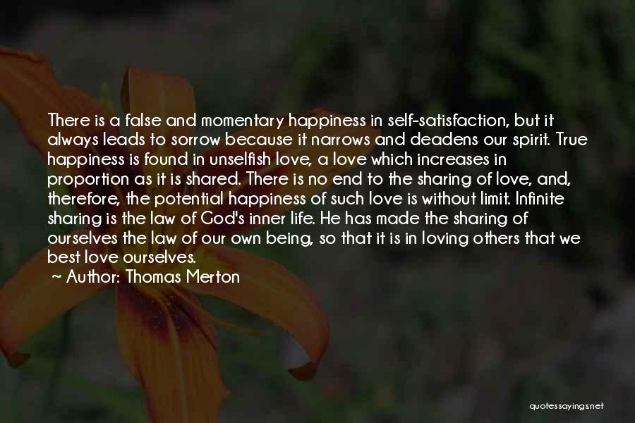 Unselfish Love Quotes By Thomas Merton