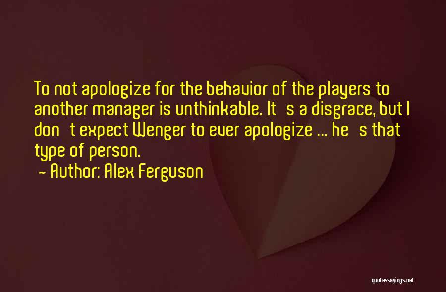 Unthinkable Quotes By Alex Ferguson