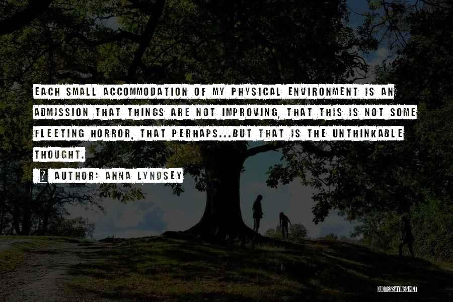 Unthinkable Quotes By Anna Lyndsey