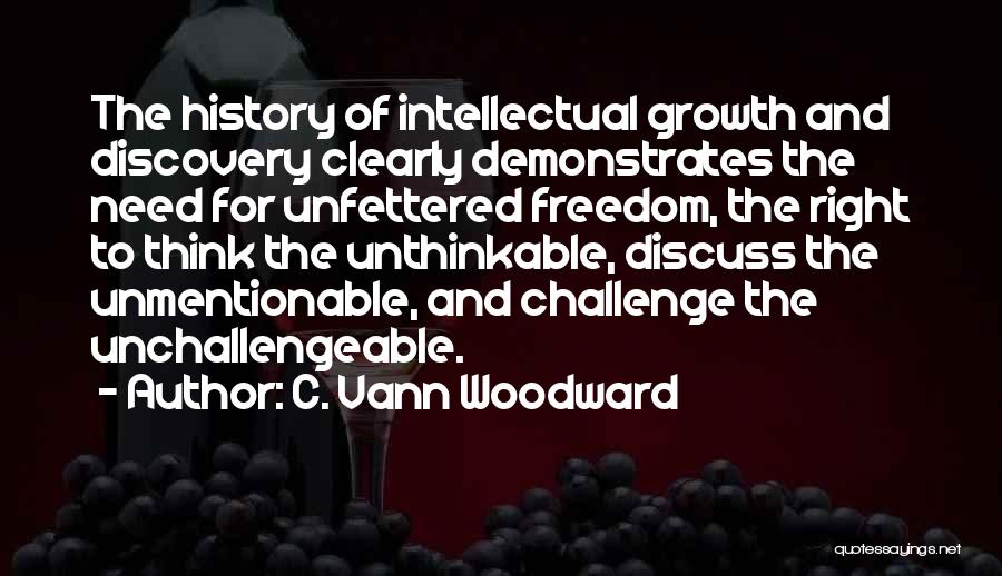 Unthinkable Quotes By C. Vann Woodward