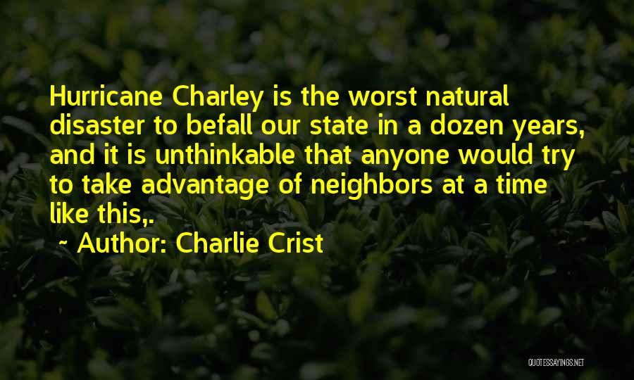 Unthinkable Quotes By Charlie Crist
