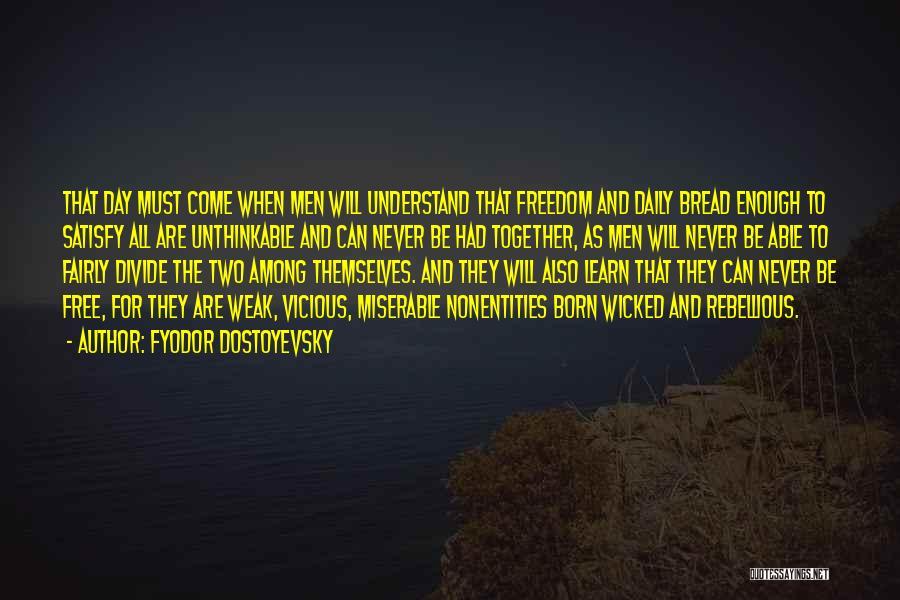 Unthinkable Quotes By Fyodor Dostoyevsky