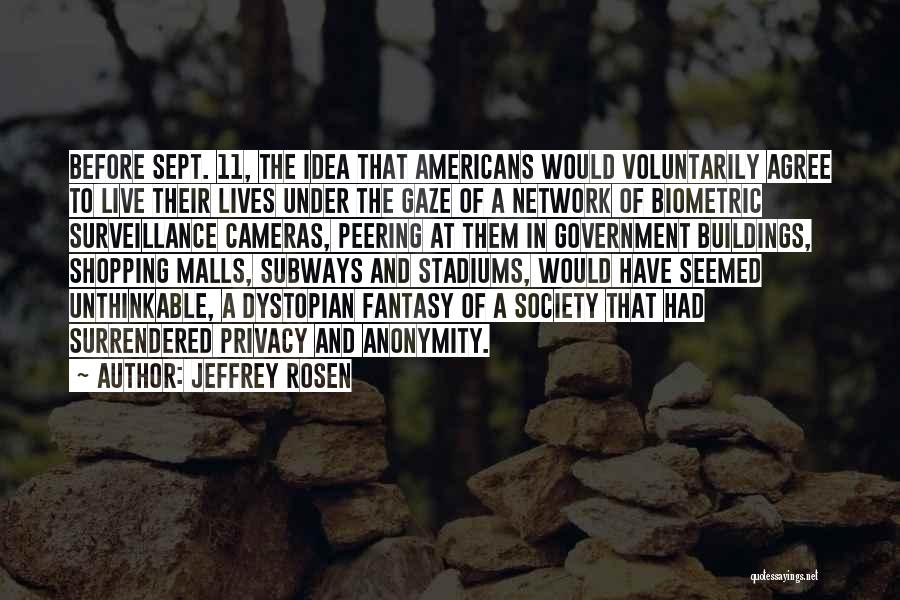 Unthinkable Quotes By Jeffrey Rosen