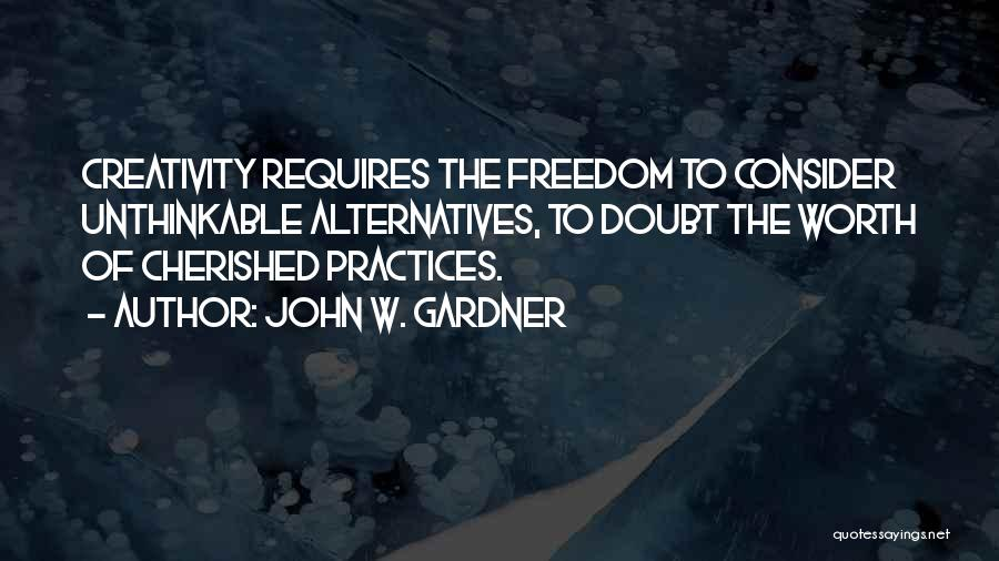 Unthinkable Quotes By John W. Gardner