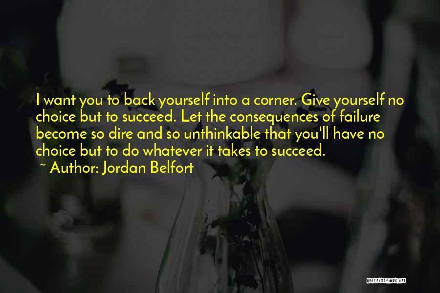 Unthinkable Quotes By Jordan Belfort