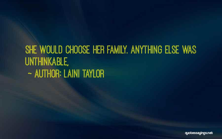 Unthinkable Quotes By Laini Taylor