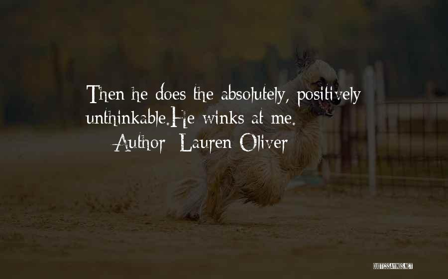 Unthinkable Quotes By Lauren Oliver