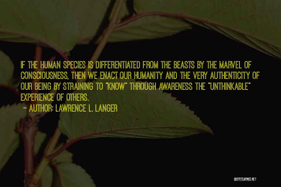 Unthinkable Quotes By Lawrence L. Langer