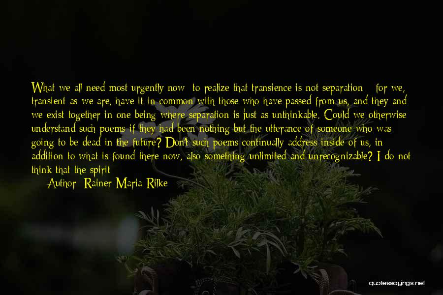 Unthinkable Quotes By Rainer Maria Rilke