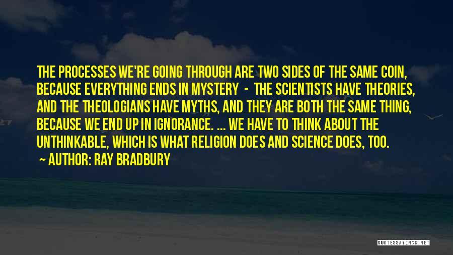 Unthinkable Quotes By Ray Bradbury