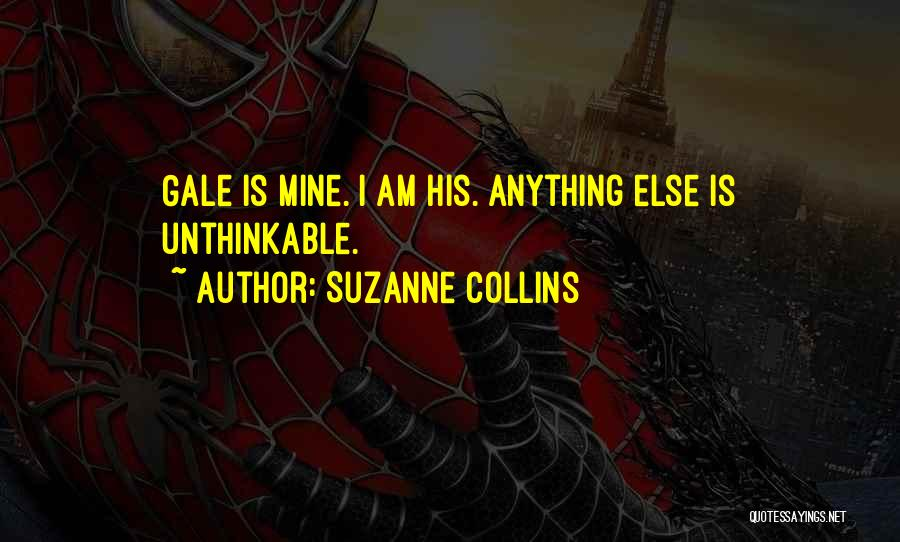 Unthinkable Quotes By Suzanne Collins