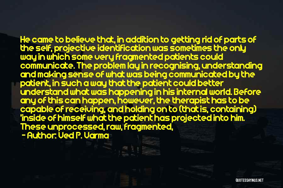 Unthinkable Thoughts Quotes By Ved P. Varma