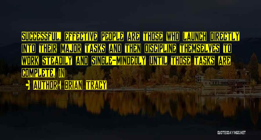 Until Then Quotes By Brian Tracy