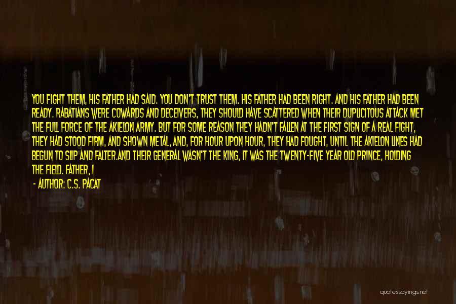 Until Then Quotes By C.S. Pacat