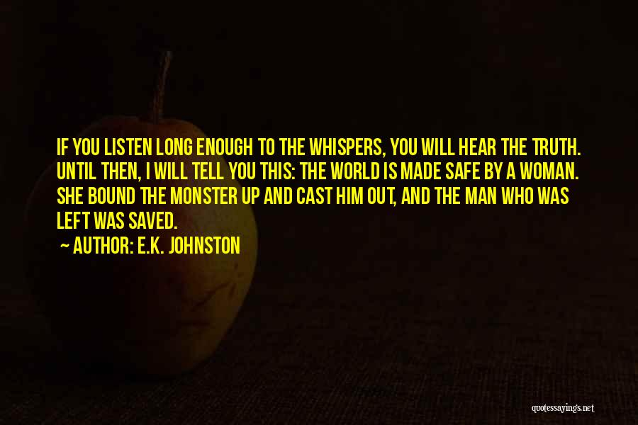 Until Then Quotes By E.K. Johnston