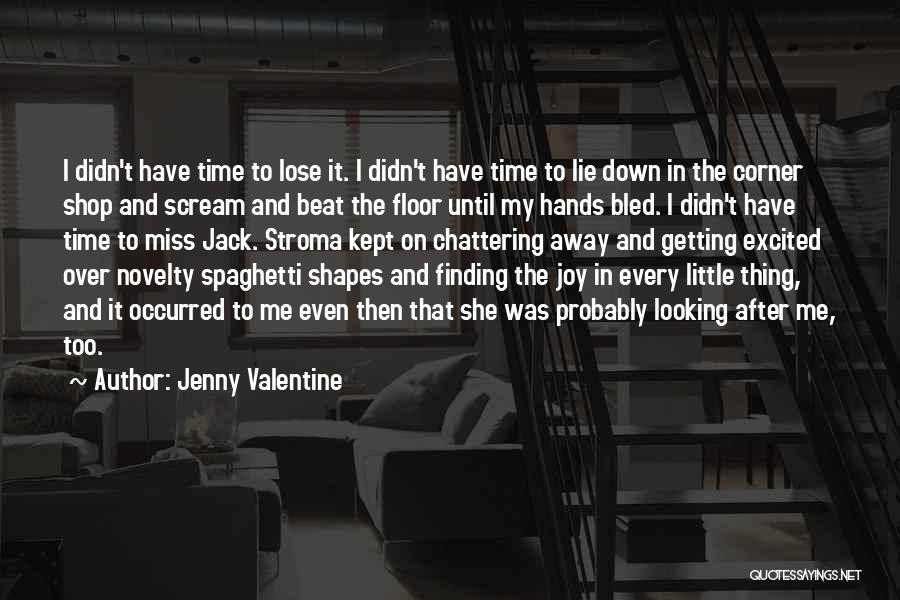 Until Then Quotes By Jenny Valentine