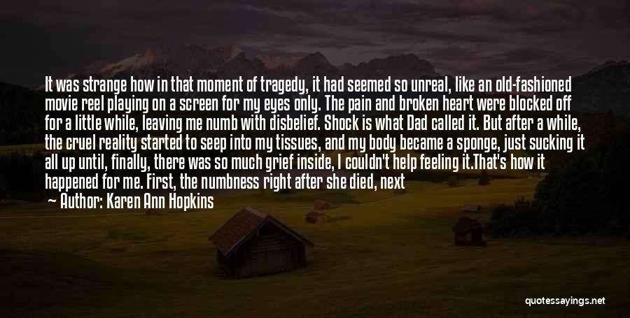 Until Then Quotes By Karen Ann Hopkins