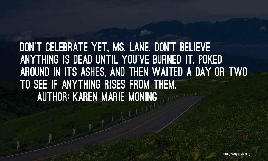 Until Then Quotes By Karen Marie Moning