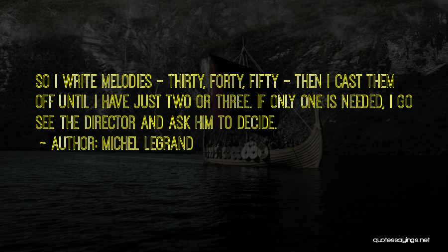 Until Then Quotes By Michel Legrand