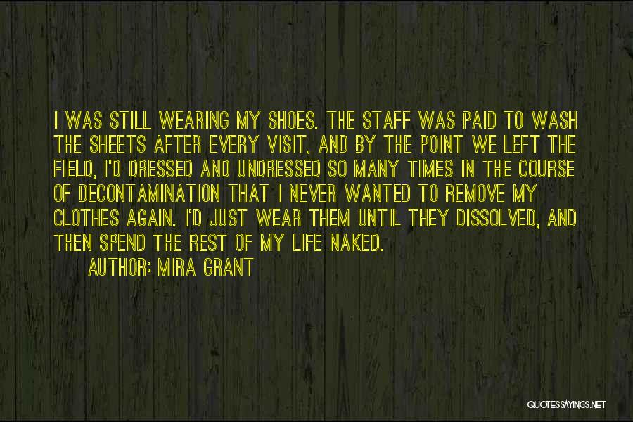Until Then Quotes By Mira Grant