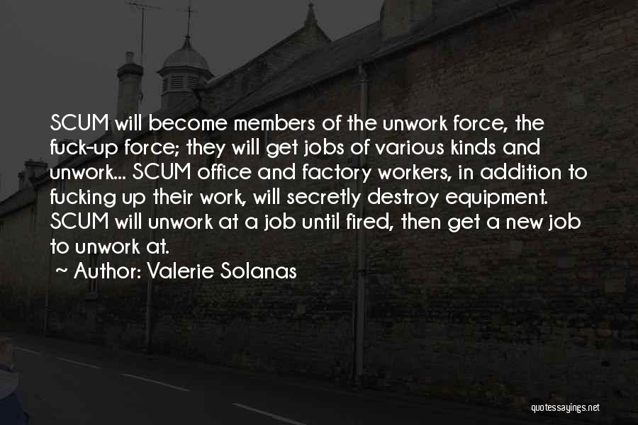 Until Then Quotes By Valerie Solanas
