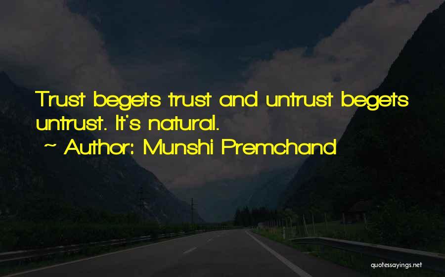 Untrust Quotes By Munshi Premchand