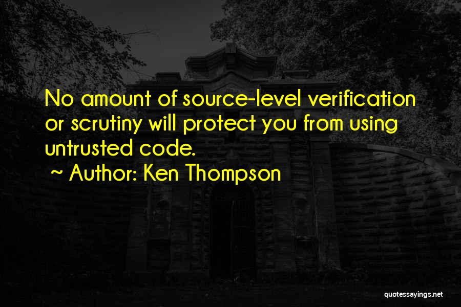 Untrusted Quotes By Ken Thompson