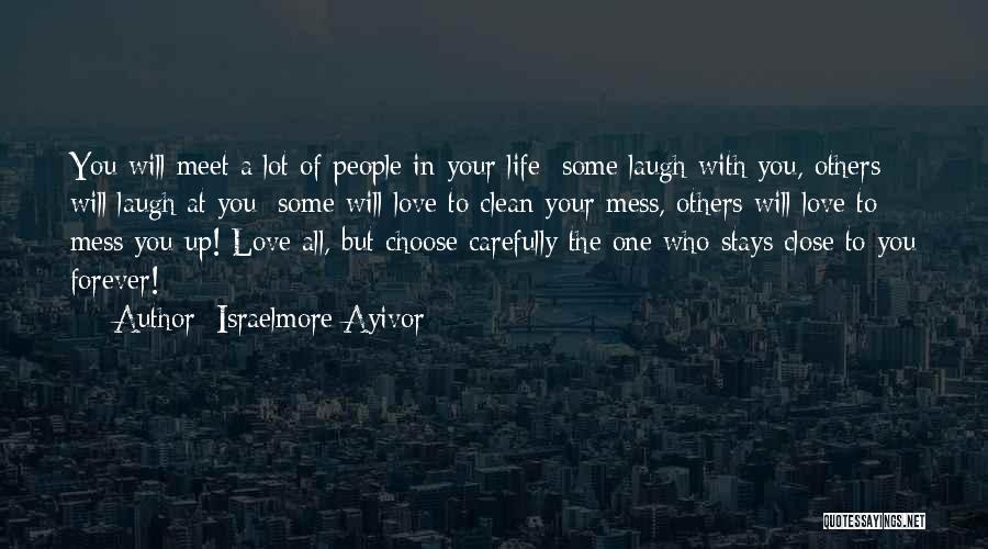 Untrustworthy Best Friends Quotes By Israelmore Ayivor