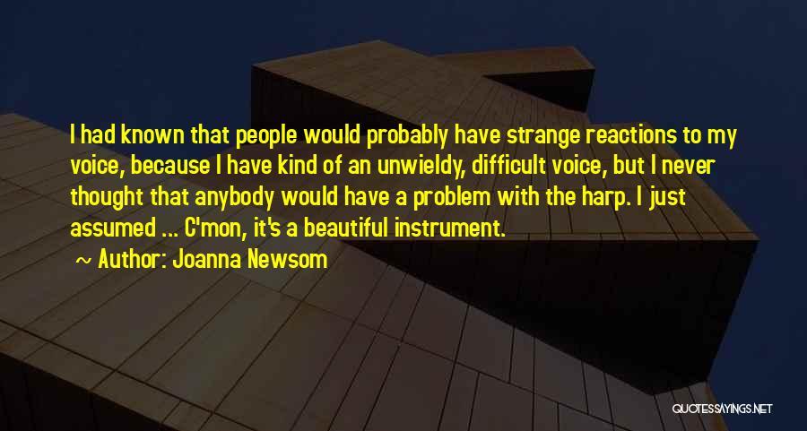 Unwieldy Quotes By Joanna Newsom
