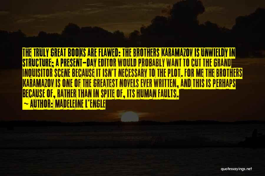 Unwieldy Quotes By Madeleine L'Engle