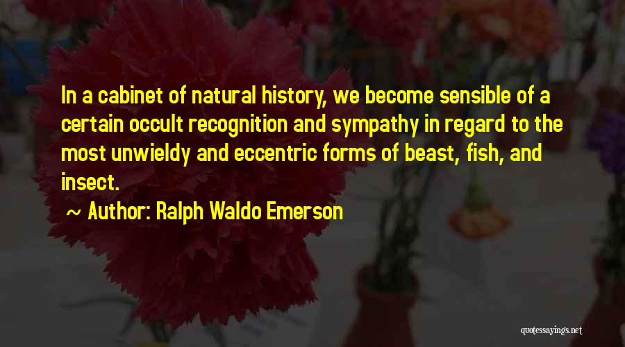Unwieldy Quotes By Ralph Waldo Emerson