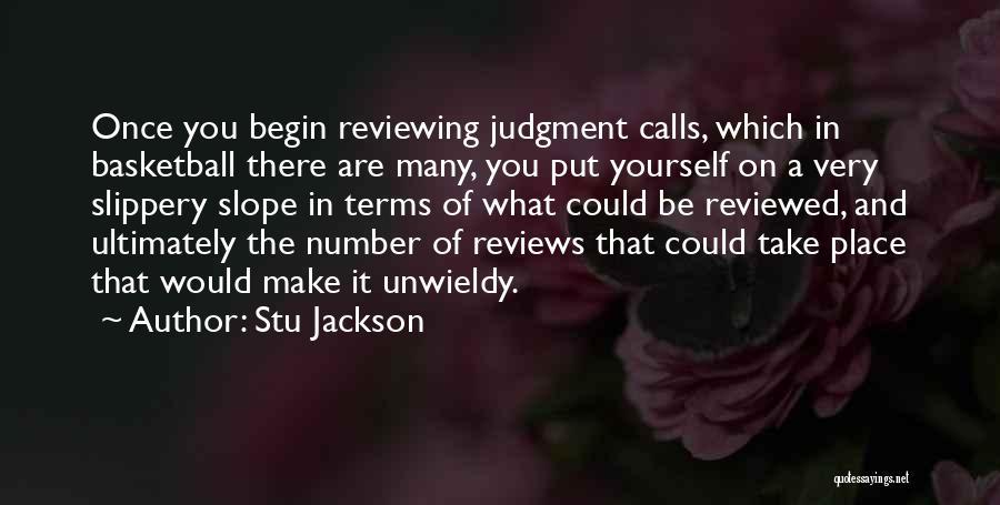 Unwieldy Quotes By Stu Jackson