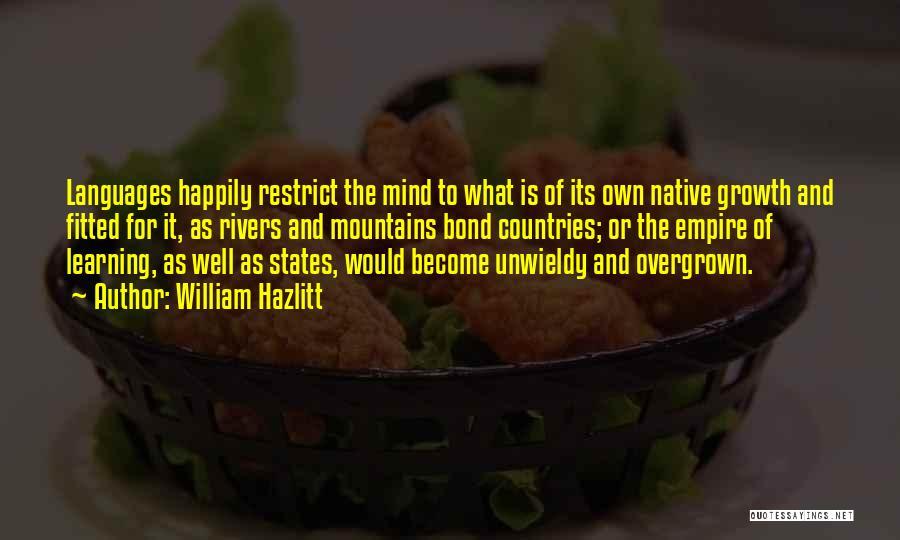 Unwieldy Quotes By William Hazlitt