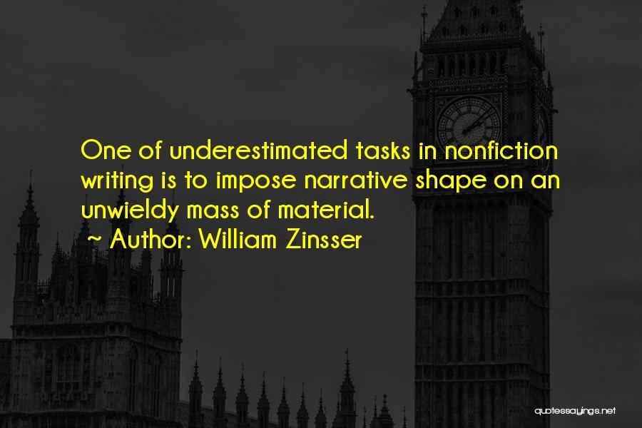 Unwieldy Quotes By William Zinsser