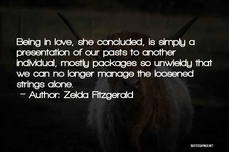 Unwieldy Quotes By Zelda Fitzgerald
