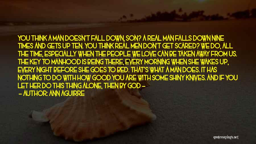 Up All Night Quotes By Ann Aguirre