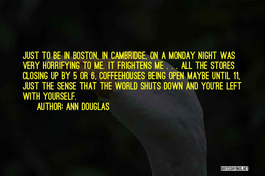 Up All Night Quotes By Ann Douglas