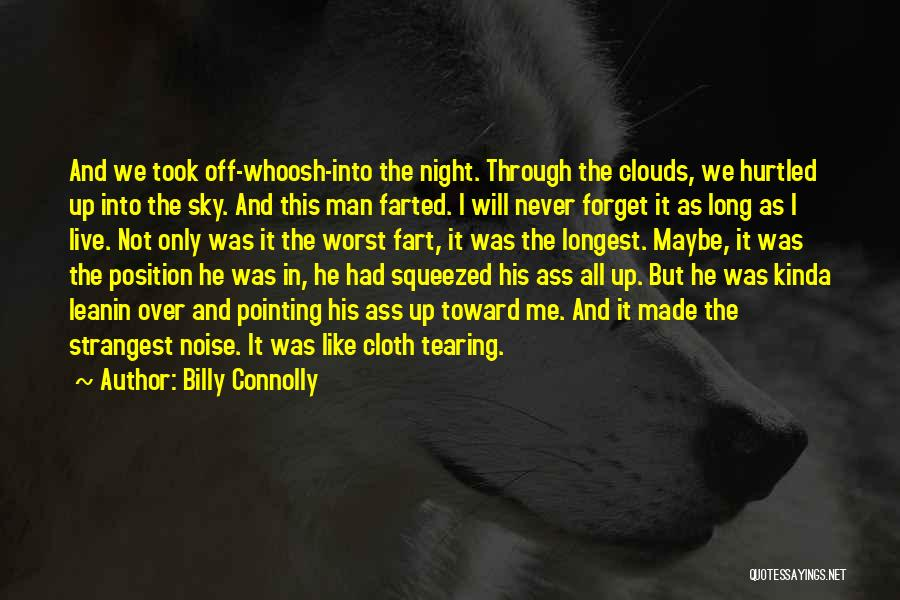 Up All Night Quotes By Billy Connolly